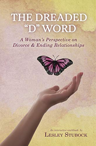 The Dreaded D Word by Lesley Stubock